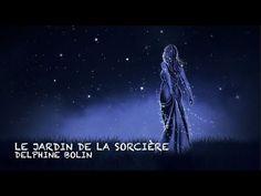 Poésie De Delphine Bolin ...le jardin de la sorcière...