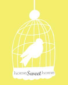 Home sweet home Bird Bathroom, Bird Cage, Sweet Home, Happiness, Art Prints, Christmas Ornaments, Wall Art, Sayings, Nice