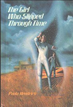 The Girl Who Slipped Through Time by Paula Hendrich http://www.amazon.com/dp/0688418368/ref=cm_sw_r_pi_dp_VdUjvb1XT5QDR