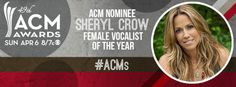 ACM - Academy of Country Music Awards THIS SUNDAY,April 6,2014 on CBS! Sheryl's nominated for Female Vocalist Of The Year. Academy Of Country Music, Country Music Awards, Sheryl Crow, Sunday, Female, Board, Domingo, Planks