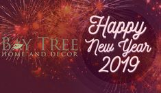 Bay Tree Home & Decor would like to wish everyone a Happy New Year and may 2019 be a prosperous year for you and your family. Decorative Accessories, Happy New Year, Good Times, Neon Signs, Home Decor, Decoration Home, Room Decor, Home Interior Design, Happy New Year Wishes