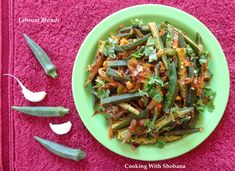 Tender lady's fingers/okra cooked in a garlic flavoured masala