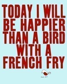Today I will....