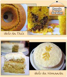 PANELATERAPIA - Blog de Culinária, Gastronomia e Receitas: Panela do Leitor: Bolos!
