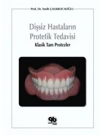 Dişsiz Hastaların Protetik Tedavisi : Klasik Tam Protezler  #tıp, #kitap, #books, #medikal, #dental, #doktor, #hemşire, #hastane Website, Books, Libros, Book, Book Illustrations, Libri