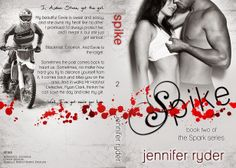 Novels On The Run: BOOK COVER REVEAL & GIVEAWAY - SPIKE by JENNIFER R...
