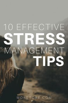 10 Effective Stress Management Tips