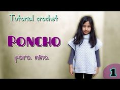 Tutorial poncho para niña (1/2) - YouTube PUNTO FANTASIA PRECIOSO, MUY BIEN EXPLICADO!! Crochet For Kids, Diy Crochet, Crochet Baby, Crochet Poncho, Crochet Videos, Free Baby Stuff, Knitting Patterns Free, Crochet Clothes, Crochet Flowers
