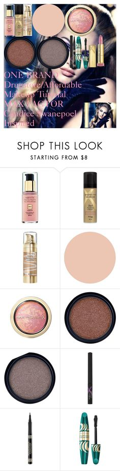 """ONE BRAND Drugstore/Affordable Makeup Tutorial ♡ MAX FACTOR ♡ Candice Swanepoel Inspired"" by oroartye-1 on Polyvore featuring beauty and Max Factor"
