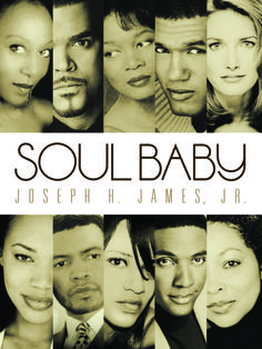 Soul Baby novel is available on all eBook formats and paperback.  Live.Laugh.Love. Learn.     www.soulbabynovel.com