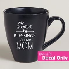 Greatest Blessings Call Me Mom - Make a Mother's Day Gift with this adorable decal for Mom! by AmberRockstar on Etsy