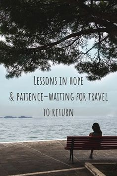Through the Eyes of an Educator: Lessons in hope & patience–waiting for travel to return | Wandering Educators