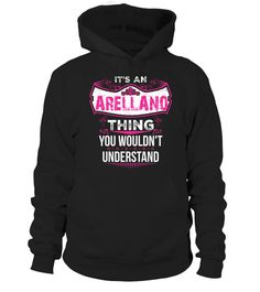 # It's ARELLANO Thing You Wouldn't Understand  .  HOW TO ORDER:1. Select the style and color you want: 2. Click Reserve it now3. Select size and quantity4. Enter shipping and billing information5. Done! Simple as that!TIPS: Buy 2 or more to save shipping cost!This is printable if you purchase only one piece. so dont worry, you will get yours.Guaranteed safe and secure checkout via:Paypal   VISA   MASTERCARD