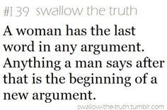 swallow the truth men. Words Quotes, Wise Words, Me Quotes, Funny Quotes, Sayings, Truth Quotes, Great Quotes, Quotes To Live By, Inspirational Quotes