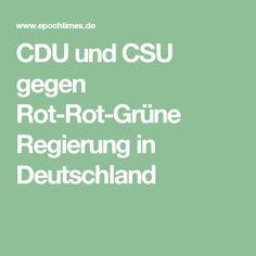 CDU und CSU gegen Rot-Rot-Grüne Regierung in Deutschland