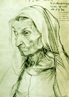Albertch Durer drawing of his mother in 1514.  He did this drawing two months before she died at the age of 63.