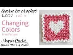 Part 1 of 3 Learn Crochet - CHANGING COLORS Intarsia - FREE Heart Coaster Pattern L007-Right Handed thanks so xox