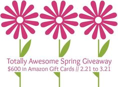 Enter to WIN $600 in the Totally Awesome Spring Giveaway:  1qszGYfq6SMB1-DqwDwT6duoN3UazxzNXlN4m0A