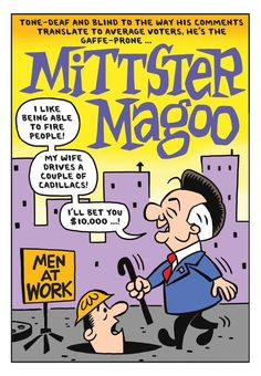 Mittster Magoo, Mitt Romney comic book cover parody  Illustration: Ward Sutton  Source: The Boston Globe