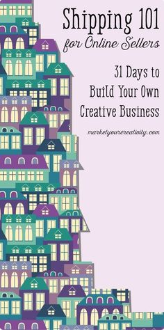 How to Build Your Own Creative Business: Shipping 101 {Day - Online Shop Tips - Handmade Business and Etsy Shops - Etsy Business, Business Help, Craft Business, Business Advice, Home Based Business, Starting A Business, Business Planning, Creative Business, Online Business