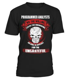 """# PROGRAMMER ANALYSTS .  PROGRAMMER ANALYST-- LIMITED EDITION !!!The perfect hoodie and tee for you !HOW TO ORDER:1. Select the style and color you want:T-Shirt / Hoodie / Long Sleeve2. Click """"Buy it now""""3. Select size and quantity4. Enter shipping and billing information5. Done! Simple as that!TIPS: Buy 2 or more to save on shipping cost!Guaranteed safe and secure checkout via:Paypal 