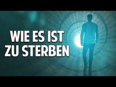 Wie es ist zu sterben - Das größte Geheimnis der Menschheit - Bernard Jakoby - YouTube