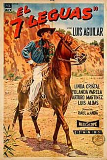 Love Western themes!  El 7 Leguas, Arentine poster for Mexican film, 1955