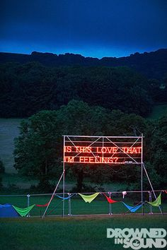 This installation changes, with different sayings/quotes throughout the festival  A Neon Art Installation - Nova Festival