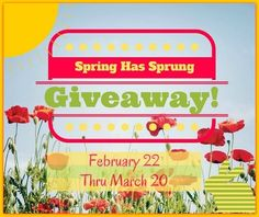 Spring Has Sprung #Giveaway - ends 3/20!
