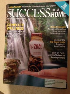 Zeal is the real deal! It is featured in Success from Home! There are lots of other wellness products out there, but Zeal is the only one that has stabilized rice bran! That alone contains over 120 vitamins, minerals and antioxidants! Zeal wellness is an all-in-one wellness drink. Mix it with your favorite juice, water, or shake! So easy and tasty! I feel great! So many health benefits! There is a 30 day money back guarantee!  So try it today!!!  Http://dorisandjoey.zealforlife.com