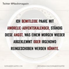 German Quotes, Funny Quotes, Jokes, Relationship, Happy, Angst, Berlin, Christian, Facebook