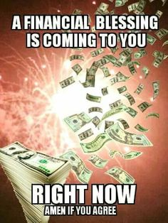Money flows in my life!