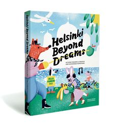 Helsinki Beyond Dreams - Actions towards a Creative and Sustainable Hometown