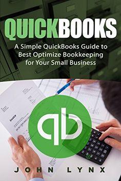 Quickbooks: A Simple QuickBooks Guide to Best Optimize Bo... https://www.amazon.com/dp/B01EPSYLA2/ref=cm_sw_r_pi_dp_mLCqxbZ8RT9T4
