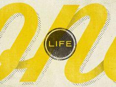   one life :: by andrew littmann :: via dribbble