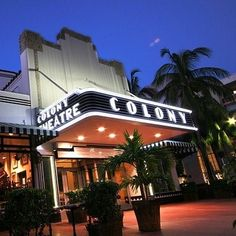 Colony Theatre, Miami Beach, FL.