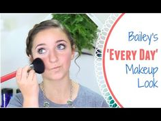 ▶ Bailey's Everyday Makeup Routine   Brooklyn and Bailey - YouTube