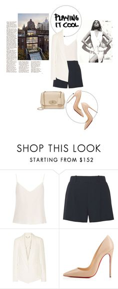 """""""Samantha"""" by loeswhite ❤ liked on Polyvore featuring Raey, Chloé, Christian Louboutin and Mulberry"""