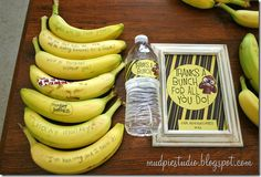 A Very Funny Banana Breakfast for Teachers / Teacher Appreciation...could also add banana nut bread!