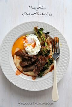 Country Cleaver Cheesy Polenta with Roasted Broccoli and Steak Veal Recipes, Polenta Recipes, Cooking Recipes, Healthy Recipes, Foods With Gluten, Butter Recipe, Beef Dishes, Poached Eggs, Breakfast Time