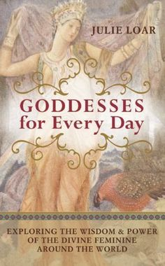 The Paperback of the Goddesses for Every Day: Exploring the Wisdom and Power of the Divine Feminine around the World by Julie Loar at Barnes & Noble. Sacred Feminine, Divine Feminine, Feminine Energy, Cosmos, Books To Read, My Books, Divine Goddess, Spirituality Books, Inspirational Books