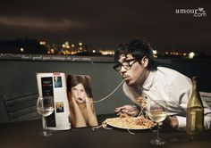 Don't spend your evenings on your own. Amour.com Ad by Euro RSCG 360
