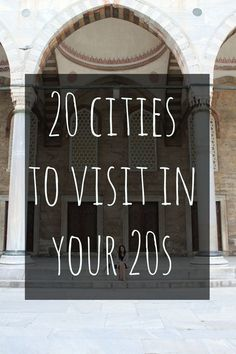 Here are 20 cities to visit in your 20s, where having that 20s stamina may very well come in handy. How many of these cities have you travelled to?