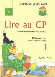 Manuels anciens: Lire au CP, le nouveau fil des mots, tome 1 (1991)