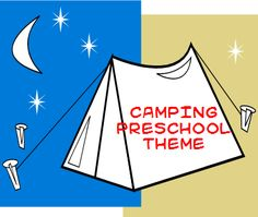Camping Theme and Activities