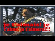 Francis Cabrel - Je T'aimais, Je T'aime, Je T'aimerai ( Sous titres ; traducere romana ) - YouTube