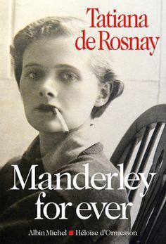 Manderley for ever de Tatiana de Rosnay. La biographie de Daphné du Maurier ou l'histoire passionnante d'une femme de caractère qui a choisi de devenir écrivain à une époque ou cela était encore un territoire réservé aux hommes. On découvre que l'ensemble de ses œuvres ont été inspiré par sa vie et tous les événements qu'elle a vécu. Un très beau livre.