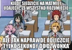 A tu reszta smutnych memów o tym więzieniu (szkole) Anime Meme, Manga Anime, Polish Memes, Sakura Haruno, Boku No Hero Academy, Read News, Me Me Me Anime, Hetalia, Teen Wolf