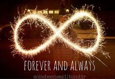 Quote Quotes Quoted Quotation Quotations soitsbeensaid.tumblr Infinity forever and always
