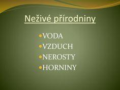 PPT - Živá a neživá příroda PowerPoint Presentation - ID:2107890 Naha, Presentation